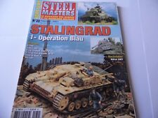 STEEL MASTERS HORS-SERIE ISSUE 32 -STALINGRAD MILITARY WARGAMING MAGAZINE
