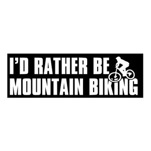 I'd Rather Be Mountain Biking Decal Car Truck Window Door Wall Art Decor Sticker