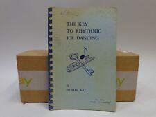The Key To Rhythmic Ice Dancing Muriel Kay Figure Skating Book 1958 Vintage