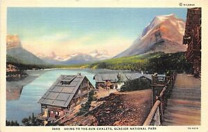 Glacier National Park 1939 Postcard Going To The Sun Chalet
