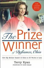 Prize Winner of Defiance, Ohio : How My Mother Raised 10 Kids on 25 Words or Les