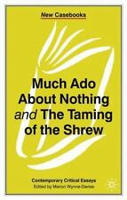 New Casebooks: Much Ado about Nothing and the Taming of the Shrew by Marion.
