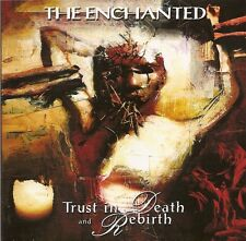 Trust in Death and Rebirth by The Enchanted
