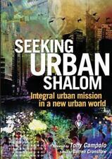 Seeking Urban Shalom: Integral Urban Mission in a New Urban World (Paperback or