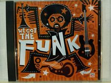 TIME LIFE - WE GOT THE FUNK CD! 18 TRACKS W/BOOTSY COLLINS-PARLIAMENT! NR-MINT