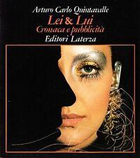 QUINTAVALLE Arturo Carlo, Lei & lui. Cronaca e pubblicità. Laterza, 1981