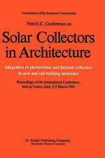 First E.C. Conference on Solar Collectors in Architecture: Integration-ExLibrary