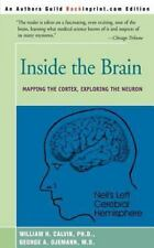 Inside the Brain: An Enthralling Account of the Structure and Workings-ExLibrary