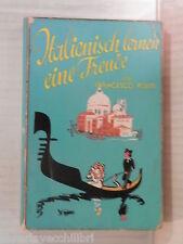 ITALIENISCH LERNEN EINE FREUDE Francesco Politi Rascher Verlag 1938 Tedesco di