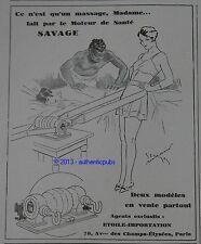 PUBLICITE DE 1929 SAVAGE SPORT APPAREIL DE MASSAGE GEORGES BOURDIN FRENCH AD