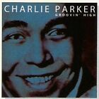 CD CHARLIE PARKER GROOVIN' HIGH YARD BIRD SUITE BE BOP ORNITHOLOGY TINY'S TEMPO