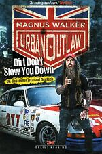 Buch Porsche Urban Outlaw Dirt Don't Slow You Down Magnus Walker Biographie
