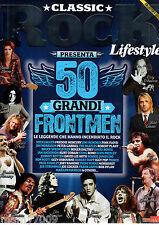 CLASSIC ROCK LIFESTYLE=Presenta i 50 GRANDI FRONTMEN=BEATLES=ROLLING=PINK FLOYD