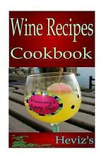 NEW Most Popular Wine Recipes by Heviz's