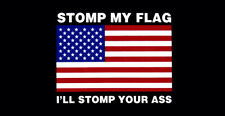 Wholesale Lot of 6 Stomp My Flag I'll Stomp Your A$$ USA Black Bumper Sticker