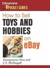 How to Sell Toys and Hobbies on eBay (How to Sell Toys & Hobbies on-ExLibrary