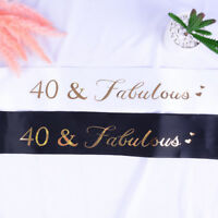 40& Fabulous Glitter Satin Sash Happy 40th Birthday Sash for Birthday Supplie 3C