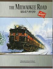 The MILWAUKEE ROAD, 1847-1939 -- (NEW BOOK)