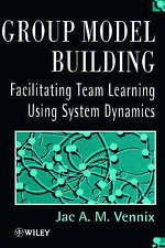 Group Model Building : Facilitating Team Learning Using System-ExLibrary