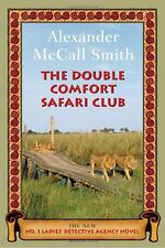 The Double Comfort Safari Club (No. 1 Ladies Detective Agency) by Alexander McC