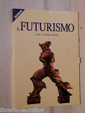 IL FUTURISMO A cura di Adriano Spatola Elle Emme 2000 Arte Futurista Manuale di