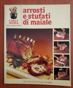 I jolly scuola Editoriale Fabbri n.8 anno 1981 -Arrosti e stufati di maiale