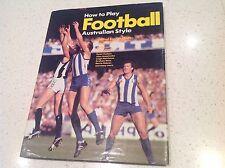 AFL FOOTBALL SKILLS BOOK, RON BARASSI LEIGH MATTHEWS, HAWKS PIES, SWANS CROWS