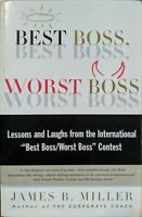 Best Boss Worst Boss: Lessons and Laughs from the International Contest