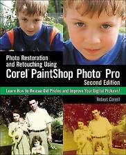 Photo Restoration and Retouching Using Corel PaintShop Photo Pro,-ExLibrary
