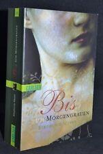 Biss zum zum Morgengrauen Stephenie Meyer Twilight Fantasy Roman Vampire Buch