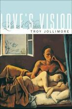 Love's Vision, Jollimore, Troy, Good Book