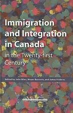 Immigration and Integration in Canada in the Twenty-first Century-ExLibrary