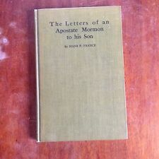 The Letters of an Apostate Mormon to His Son Hans P F 1906 Hardcover Rare!