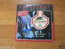 CD GROLSCH HET KANON BIER LOHUES & THE LOUISIANA BLUES CLUB