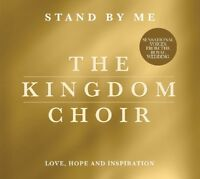 THE KINGDOM CHOIR - STAND BY ME (CD)