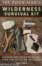 The Poor Man's Wilderness Survival Kit Assembling Your Emergency Gear Guide Kit
