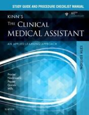 Study Guide and Procedure Checklist Manual for Kinn's the Clinical Medical Assis
