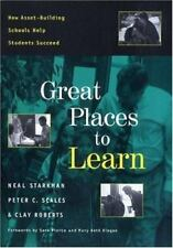 Great Places to Learn : How Asset-Building Schools Help Students Succeed by...