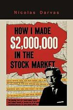 How I Made $2,000,000 in the Stock Market by Nicolas Darvas (2009, Paperback)