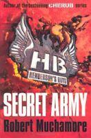 Secret Army (Henderson's Boys) By Robert Muchamore