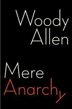 Mere Anarchy by Woody Allen (2007, Hardcover)