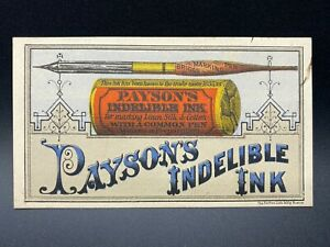 Payson's Indelible Ink Advertising Trade Card, Northhampton, MA