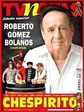 CHESPIRITO ROBERTO GOMEZ BOLAÑOS CHAVO DEL OCHO, ESPECIAL DE TV NOTAS TV NOVELAS