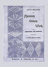 Priscilla Mexican Drawn Work c.1889 Antique Victorian Era  Embroidery Patterns
