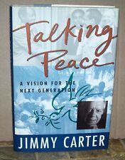 New listing Signed Talking Peace Jimmy Carter 1st Ed Hbdj Unread