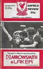 Football Programme>LIVERPOOL v BURNLEY Feb 1979 FAC
