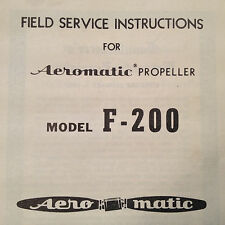 Aeromatic Model F-200 Variable Pitch Propeller Field Service Manual