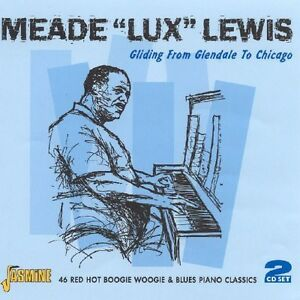 """Meade """"Lux"""" Lewis - Gliding from Glendale to Chicago [New CD] UK - Imp"""