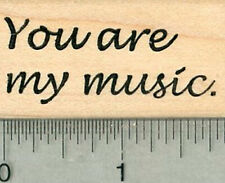 Sentiment Rubber Stamp, You are my music E34316 WM