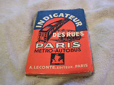Indicateur Des Rues Paris Metro-Autobus A. Leconte Editeur Paris 1955